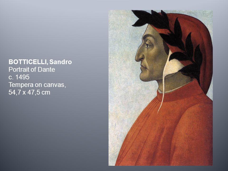BOTTICELLI, Sandro Portrait of Dante c. 1495 Tempera on canvas, 54,7 x 47,5 cm