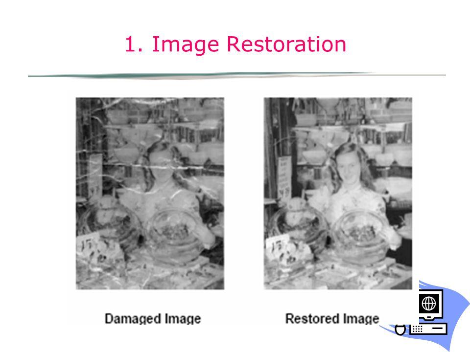 1. Image Restoration