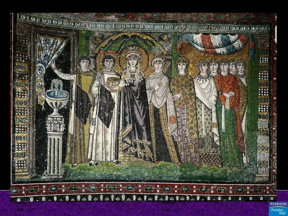 Title: Empress Theodora and Her Attendants Artist: n/a Date: n/a Source/ Museum: n/a Medium: n/a Size: n/a