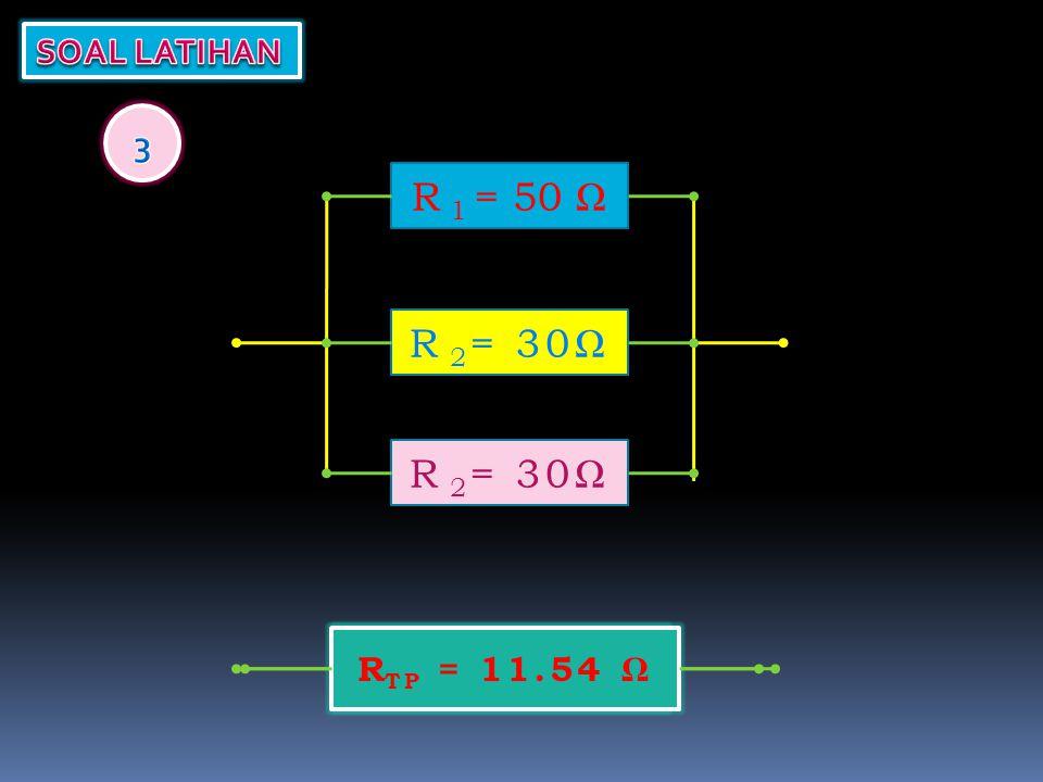 R TP = R TP = 11.54 Ω R 1 = 50 ΩR 2 = 30Ω