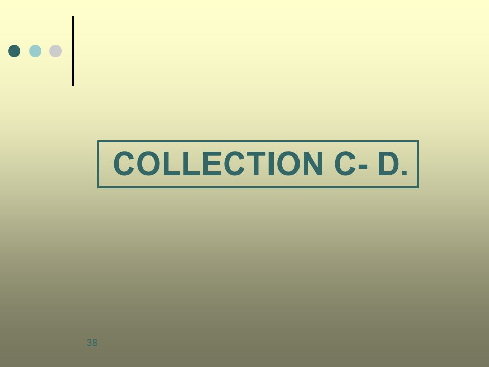 38 COLLECTION C- D.