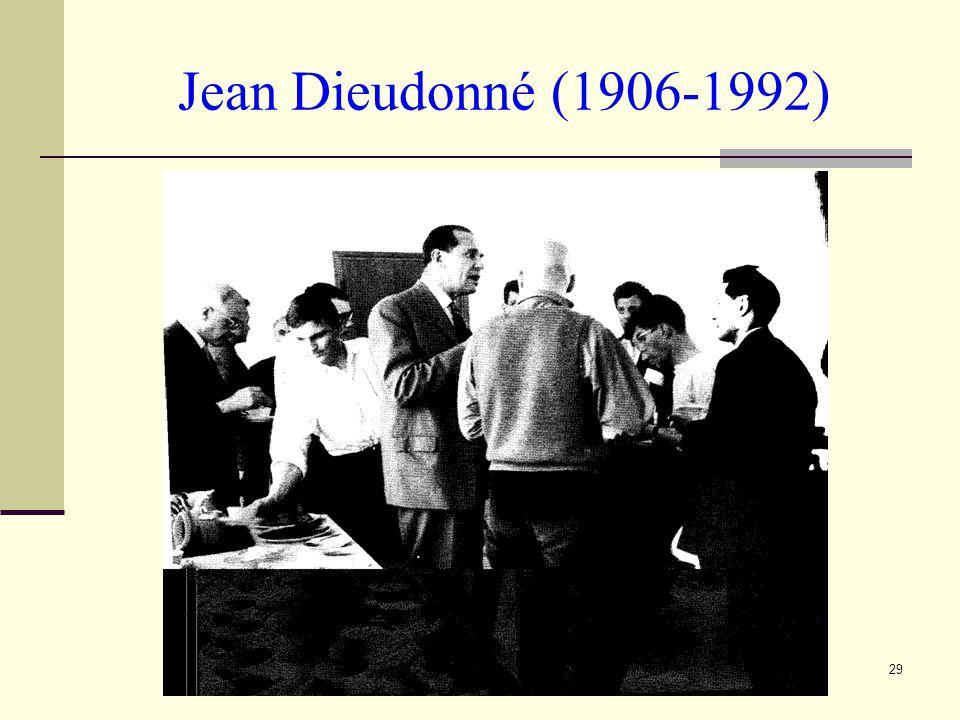 29 Jean Dieudonné (1906-1992)