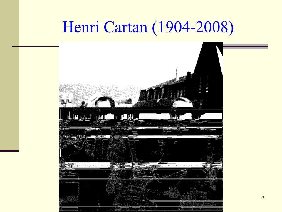 30 Henri Cartan (1904-2008)