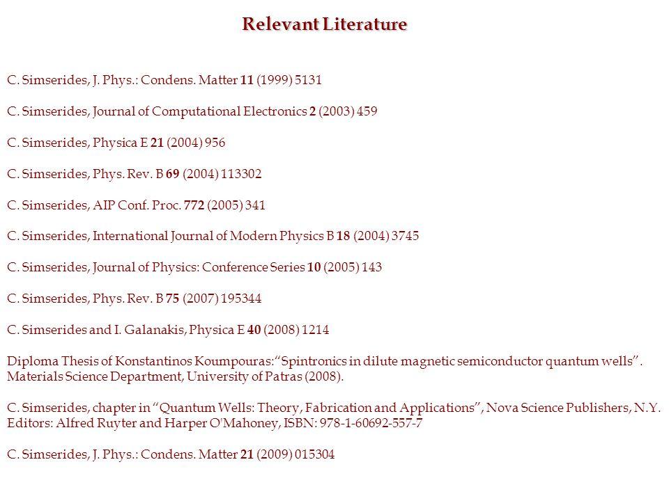 Relevant Literature C. Simserides, J. Phys.: Condens.