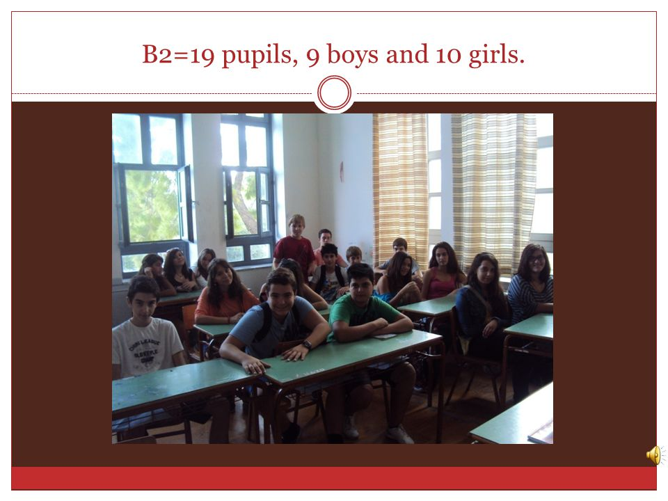 B1=21 pupils, 10 boys and 11 girls.
