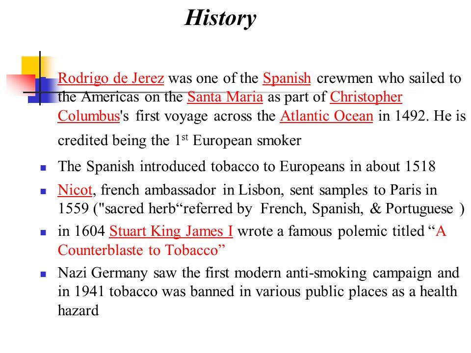 Rodrigo de Jerez was one of the Spanish crewmen who sailed to the Americas on the Santa Maria as part of Christopher Columbus's first voyage across th