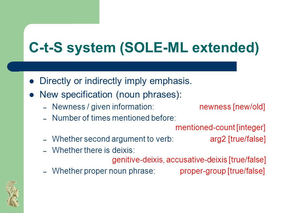C-t-S system (SOLE-ML extended) Directly or indirectly imply emphasis.