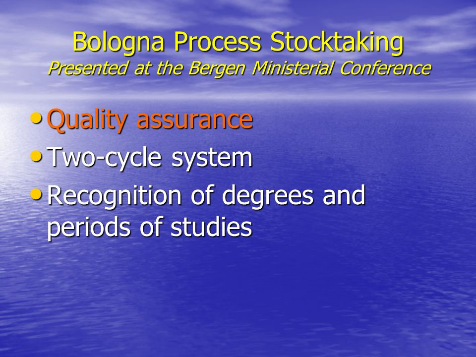 Quality Assurance Scoring Criteria Stage of development of QA system Stage of development of QA system Key elements of evaluation systems Key elements of evaluation systems Level of participation of students Level of participation of students Level of international participation, co- operation and networking Level of international participation, co- operation and networking
