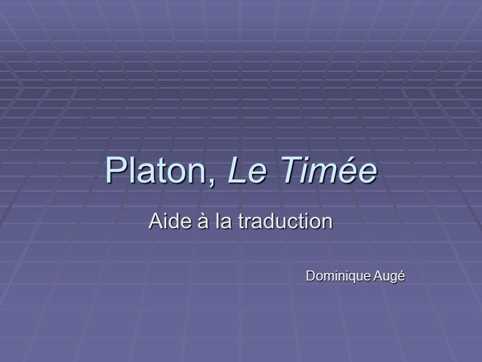 Platon, Le Timée Aide à la traduction Dominique Augé