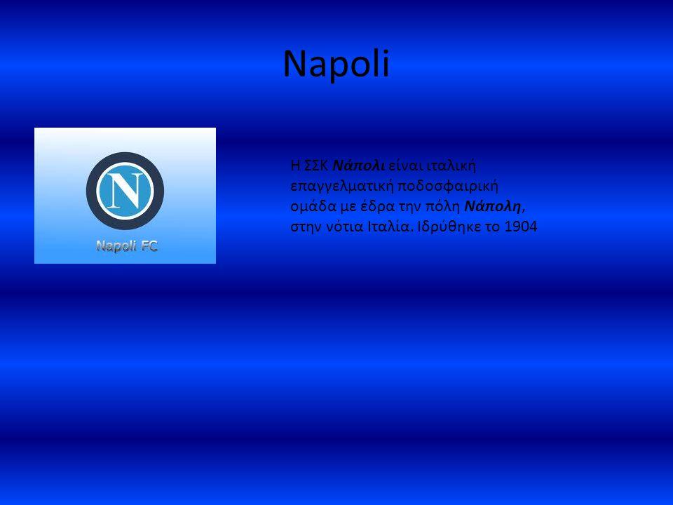 Napoli H ΣΣΚ Νάπολι είναι ιταλική επαγγελματική ποδοσφαιρική ομάδα με έδρα την πόλη Νάπολη, στην νότια Ιταλία. Ιδρύθηκε το 1904