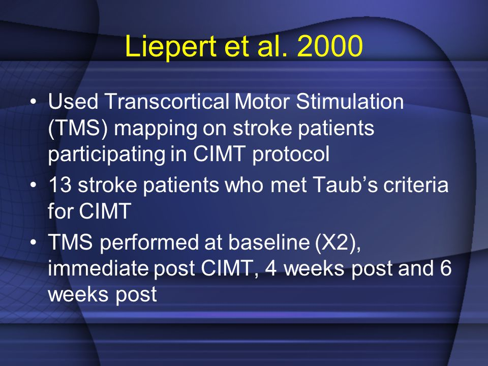 Liepert et al. 2000 Used Transcortical Motor Stimulation (TMS) mapping on stroke patients participating in CIMT protocol 13 stroke patients who met Ta
