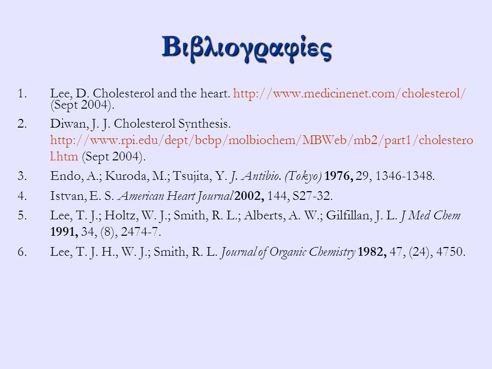Βιβλιογραφίες 1.1.Lee, D. Cholesterol and the heart.