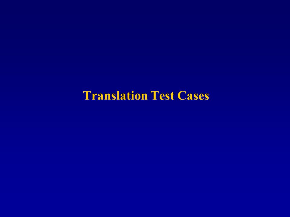 Translation Test Cases