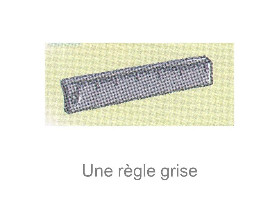 Une règle grise