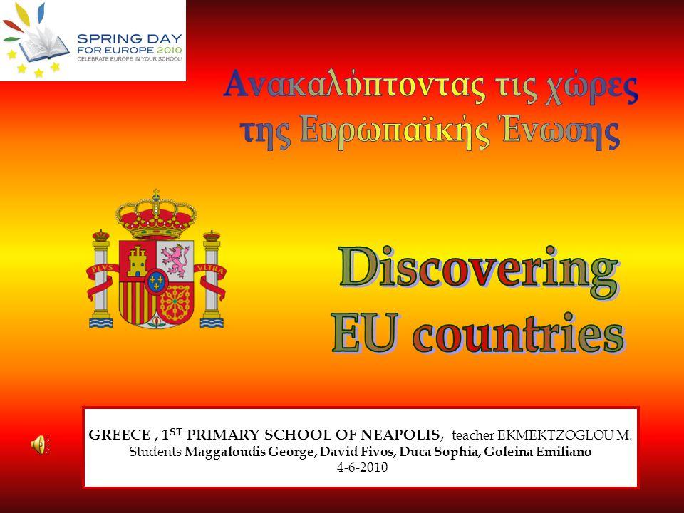 GREECE, 1 ST PRIMARY SCHOOL OF NEAPOLIS, teacher EKMEKTZOGLOU M. Students Maggaloudis George, David Fivos, Duca Sophia, Goleina Emiliano 4-6-2010