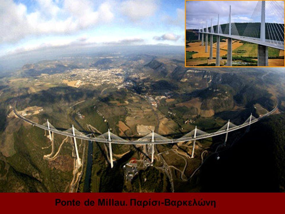 Ponte de Millau. Παρίσι-Βαρκελώνη