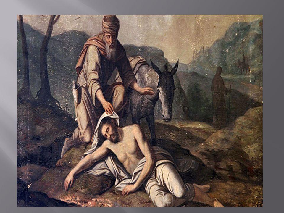 « Κάποιος άνθρωπος κατέβαινε από τα Ιεροσόλυμα στην Ιεριχώ και έπεσε σε ενέδρα ληστών, οι οποίοι τον λήστεψαν, τον έγδυσαν, τον καταπλήγωσαν και τον εγκατέλειψαν μισοπεθαμένο.
