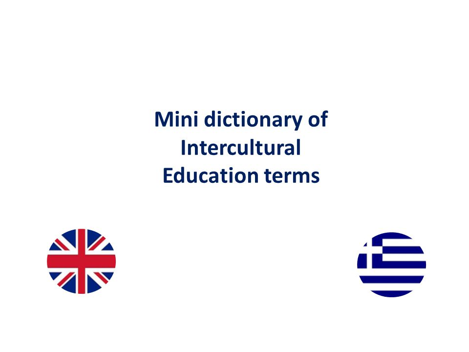 Mini dictionary of Intercultural Education terms