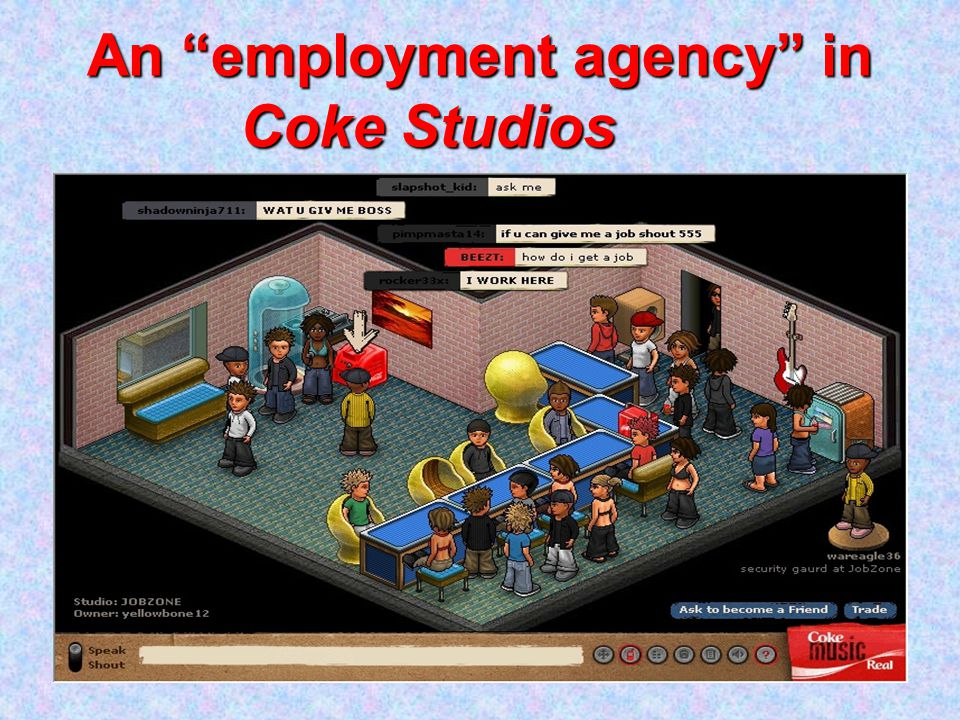 An employment agency in Coke Studios
