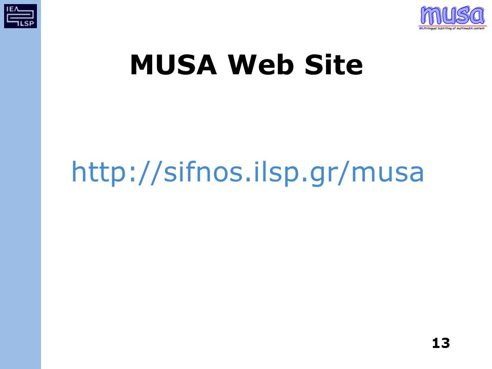 13 MUSA Web Site http://sifnos.ilsp.gr/musa