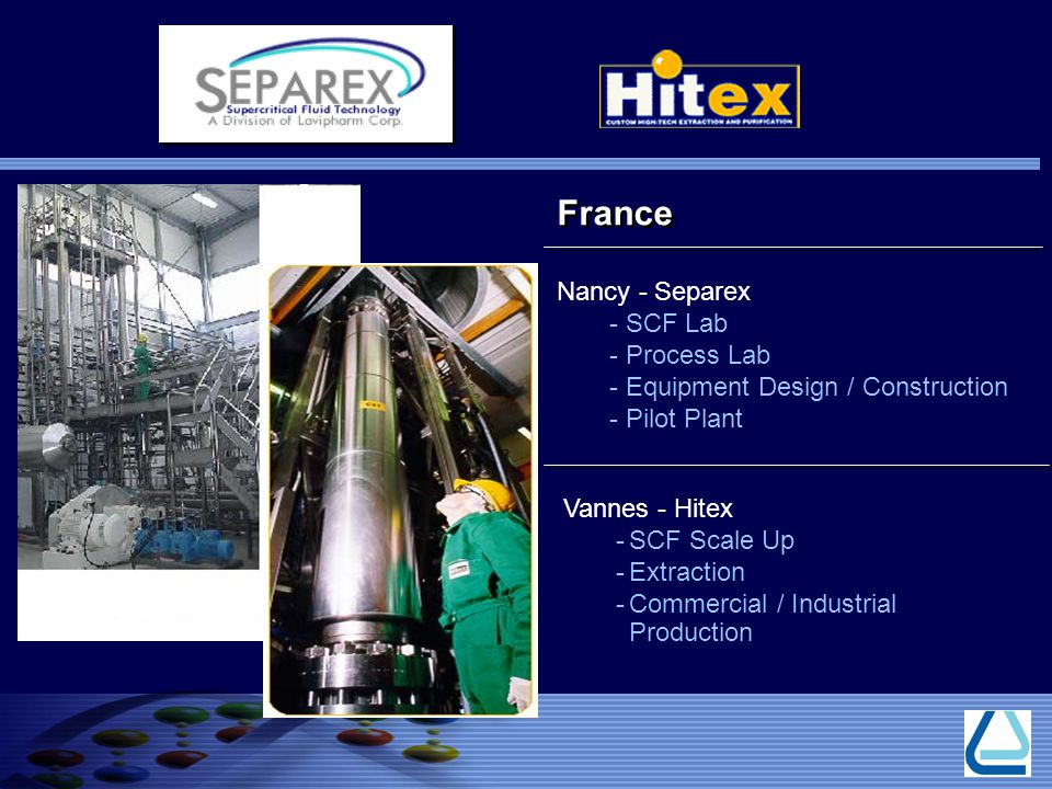 Nancy - Separex - SCF Lab - Process Lab - Equipment Design / Construction - Pilot Plant Vannes - Hitex -SCF Scale Up -Extraction -Commercial / Industrial Production France