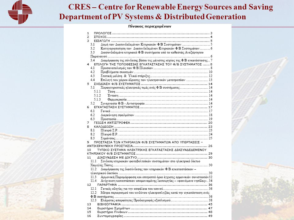 CRES – Centre for Renewable Energy Sources and Saving Department of PV Systems & Distributed Generation