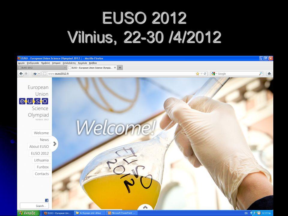 EUSO 2012 Vilnius, 22-30 /4/2012