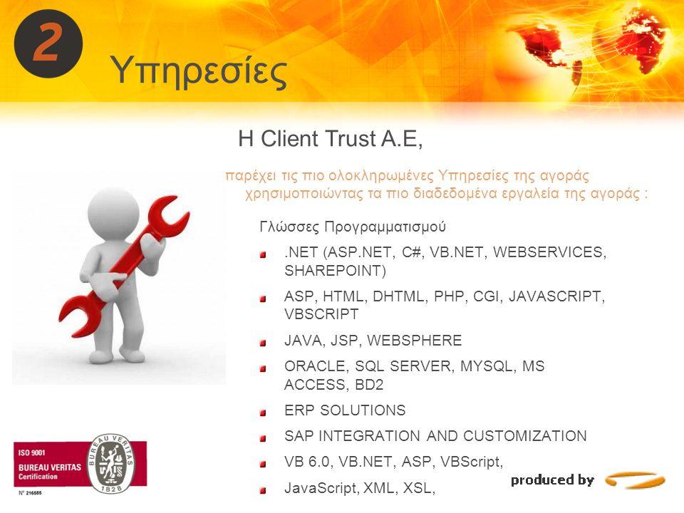 Γλώσσες Προγραμματισμού.NET (ASP.NET, C#, VB.NET, WEBSERVICES, SHAREPOINT) ASP, HTML, DHTML, PHP, CGI, JAVASCRIPT, VBSCRIPT JAVA, JSP, WEBSPHERE ORACL