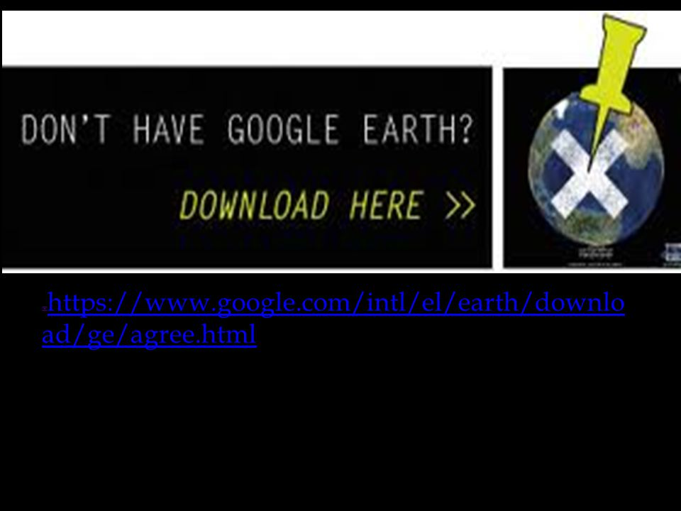  https://www.google.com/intl/el/earth/downlo ad/ge/agree.html https://www.google.com/intl/el/earth/downlo ad/ge/agree.html