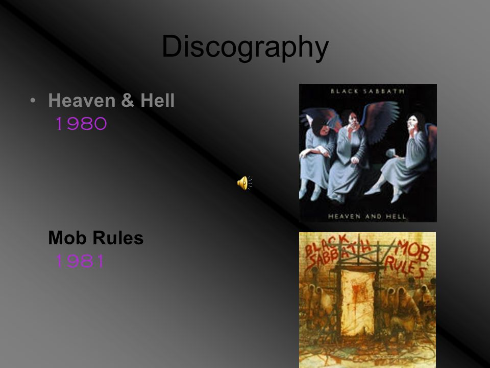 Discography Heaven & Hell 1980 Mob Rules 1981