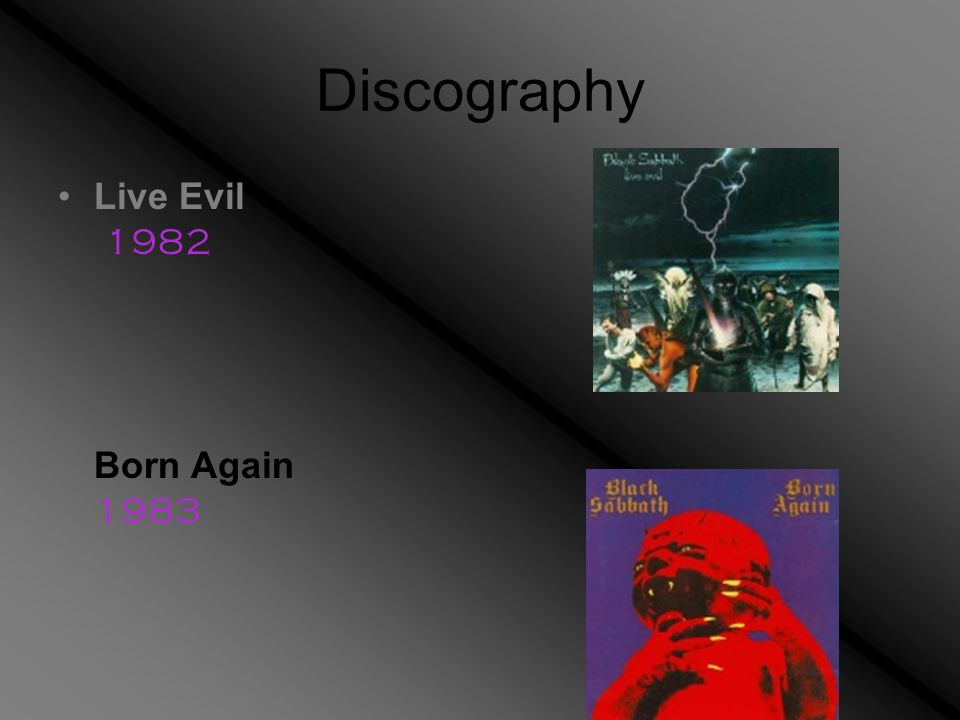 Discography Live Evil 1982 Born Again 1983