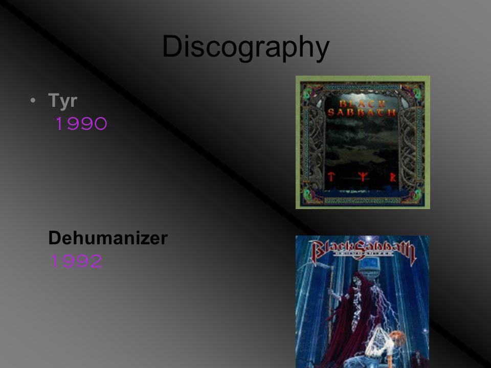 Discography Tyr 1990 Dehumanizer 1992