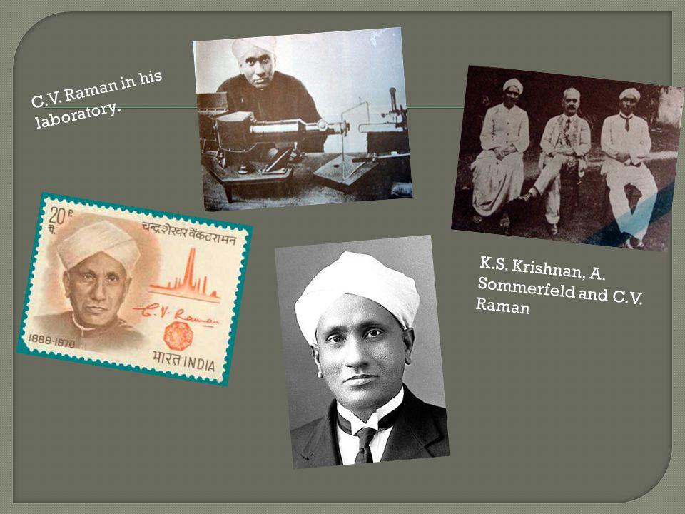  Ημερομηνία Γέννησης : 7 Νοεμβρίου 1888  Τόπος Γέννησης : Τιρουτσιράπαλι, Ινδία  Πατέρας : R.