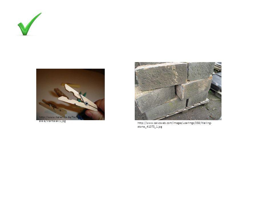 http://www.hellenica.de/Technologia/Erg aleia/Mantalaki1.jpg http://www.salvoweb.com/images/userimgs/358/Walling- stone_41073_1.jpg