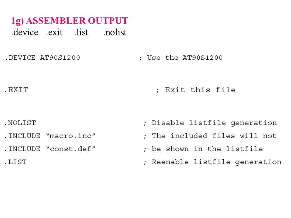 1g) ASSEMBLER OUTPUT.device.exit.list.nolist
