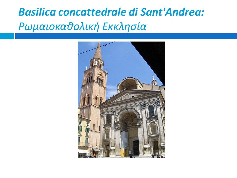 Basilica concattedrale di Sant'Andrea: Ρωμαιοκαθολική Εκκλησία