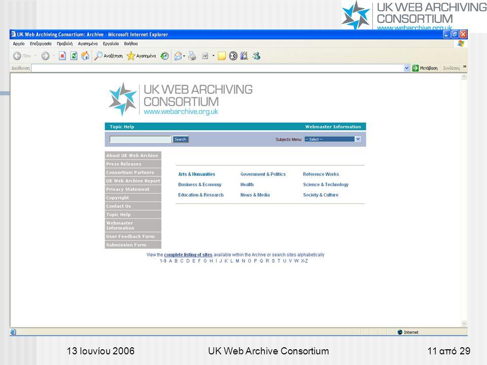 13 Ιουνίου 2006UK Web Archive Consortium11 από 29