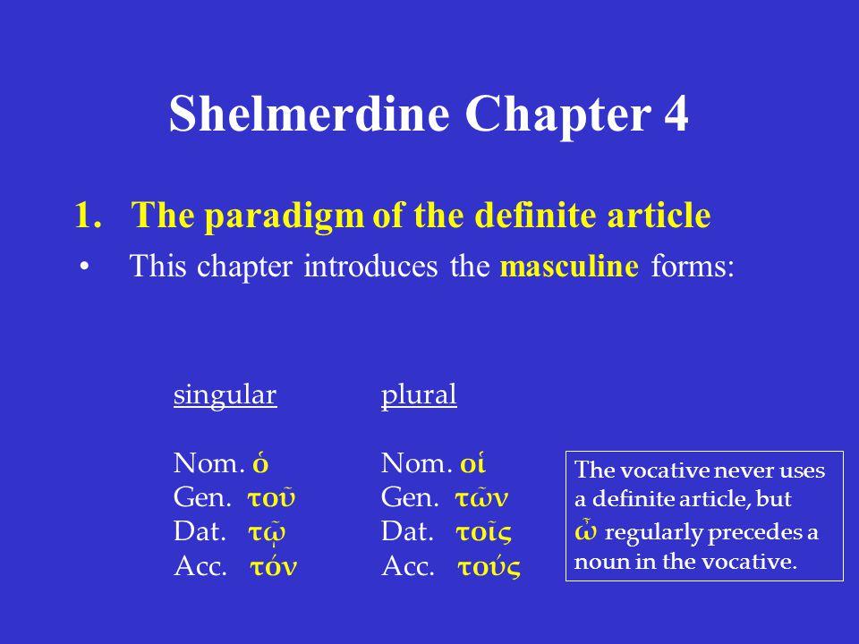 Shelmerdine Chapter 4 singular λύ ω (I loose) λύ εις (you loose) λύ ει (s/he, it looses) plural λύ ομεν (we loose) λύ ετε (you, y'all loose) λύ ουσι (they loose) present tense present stem = λυ