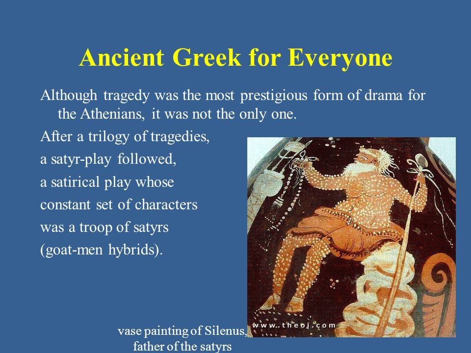 Although tragedy was the most prestigious form of drama for the Athenians, it was not the only one.
