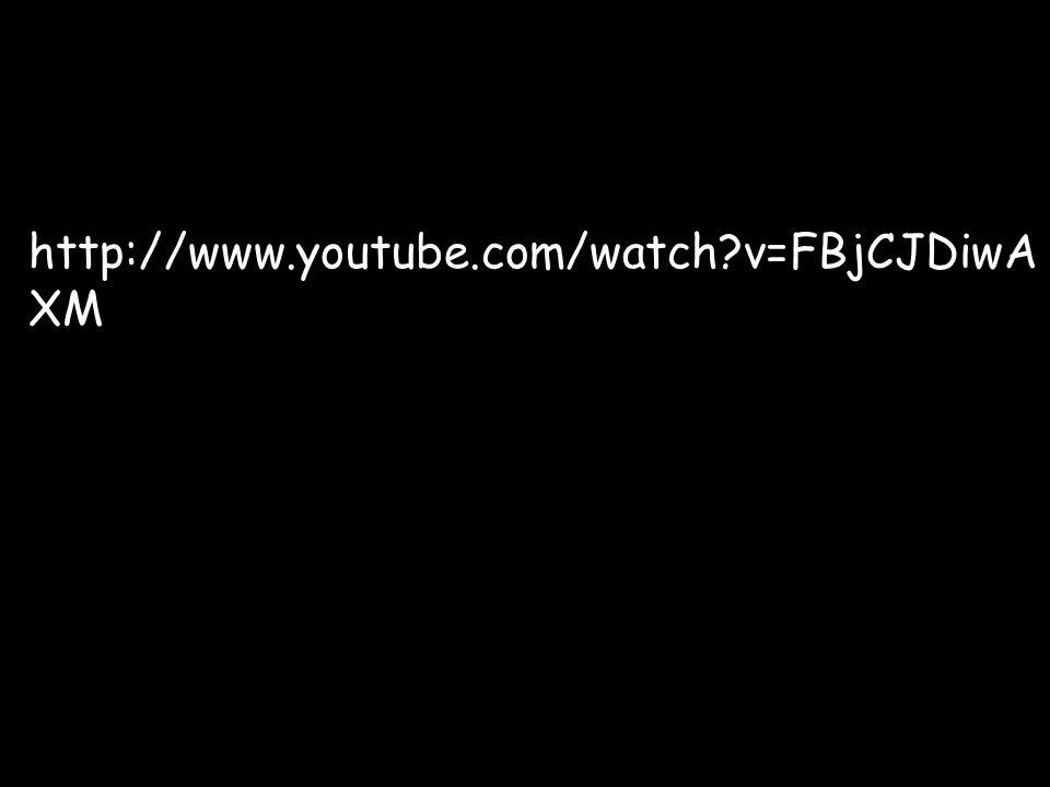 http://www.youtube.com/watch?v=FBjCJDiwA XM
