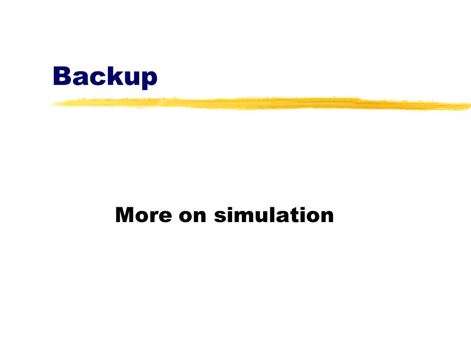 Backup More on simulation