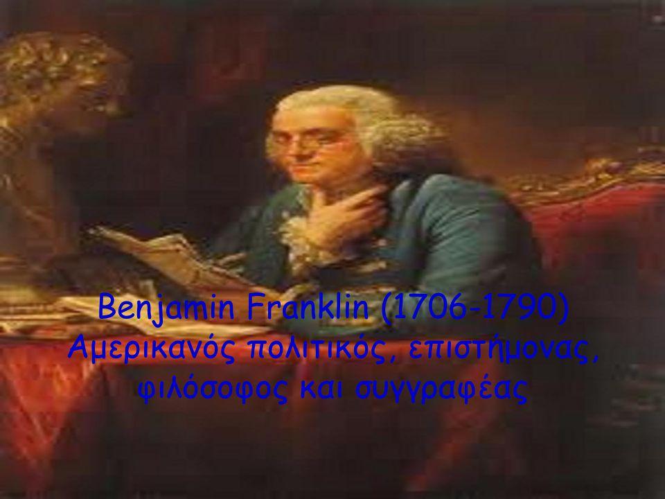 «Η ζωή και το έργο του Benjamin Franklin Ομαδική εργασία των μαθητών του Γ2: Καλλιρόη Δραγομάνοβιτς Σοφία Δούρα Αιμίλιος Ζαρουχλιώτης Αναστασία Καλύβα