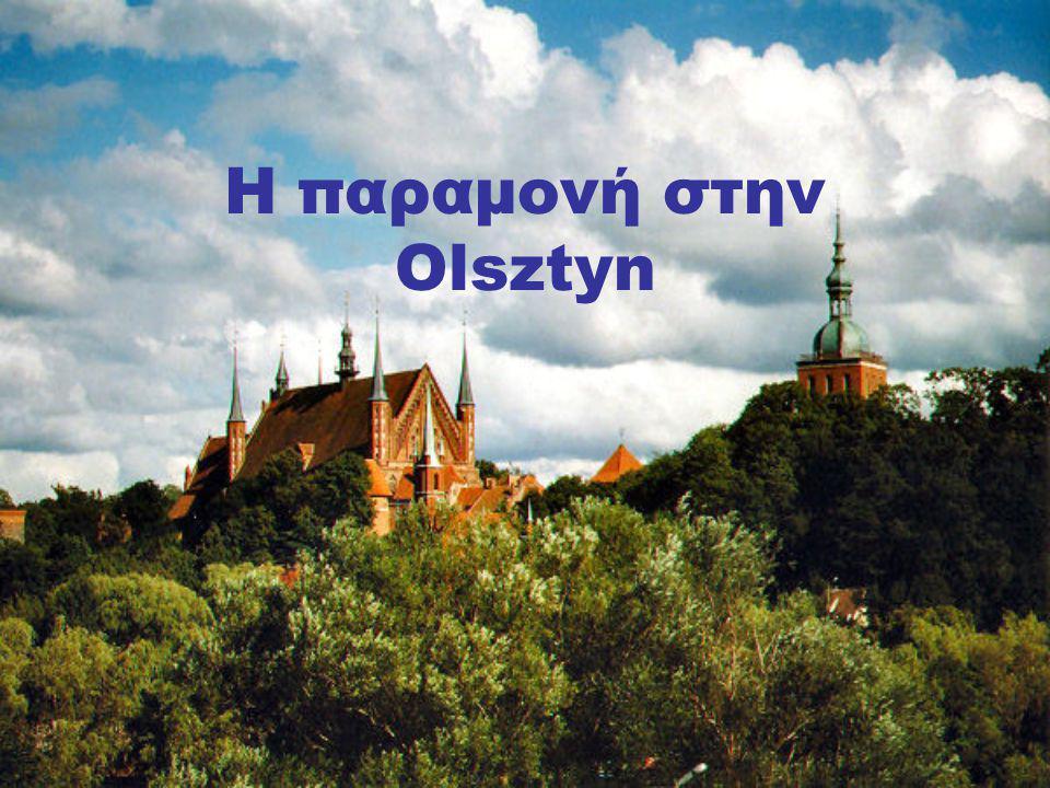 Η παραμονή στην Olsztyn