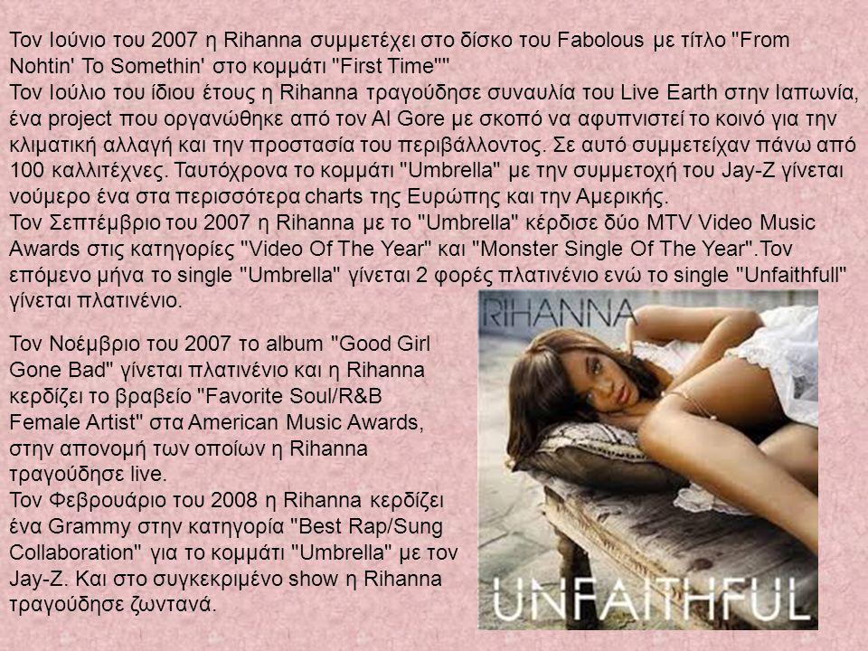 Τον Ιούνιο του 2007 η Rihanna συμμετέχει στο δίσκο του Fabolous με τίτλο