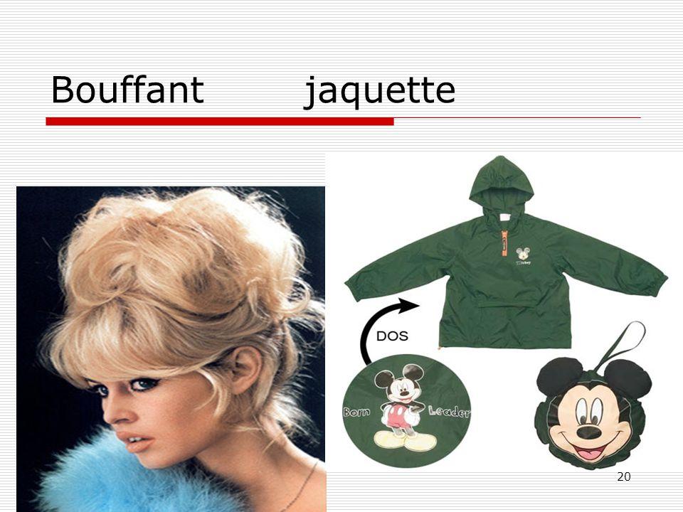 20 Bouffant jaquette
