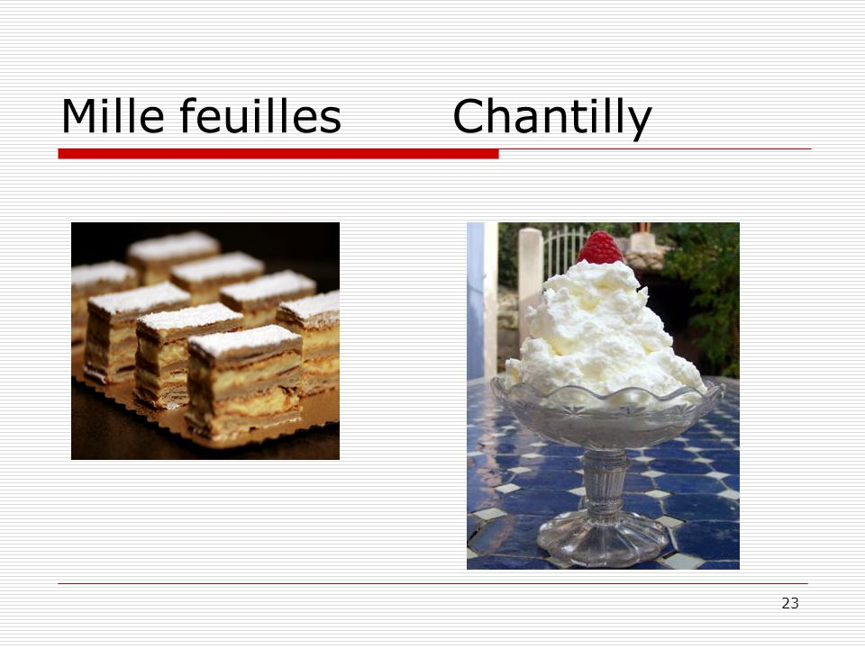 23 Mille feuilles Chantilly