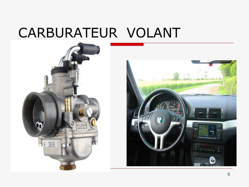 6 CARBURATEUR VOLANT