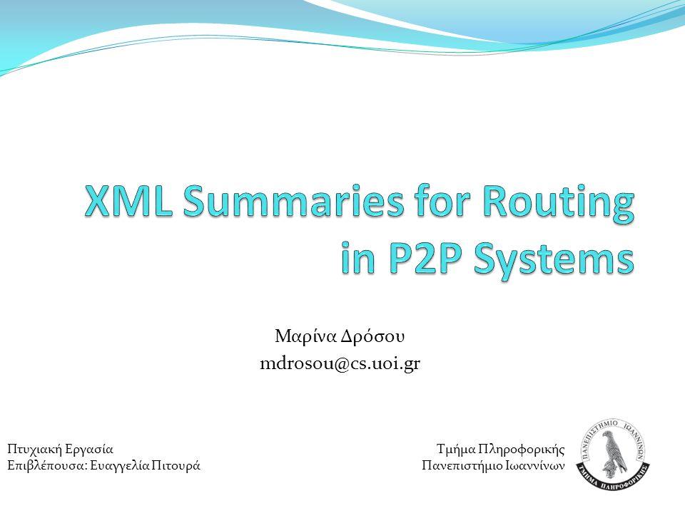 Συστήματα Peer-to-Peer (p2p)  Συνήθως μεγάλα δίκτυα υπολογιστών (κόμβων) Κάθε κόμβος συνδέεται με λίγους άλλους κόμβους Μέσω αυτών μπορεί να συνδεθεί και με τους υπόλοιπους Διαμοιρασμός πόρων και δεδομένων Marina Drosou - Eureka 20072