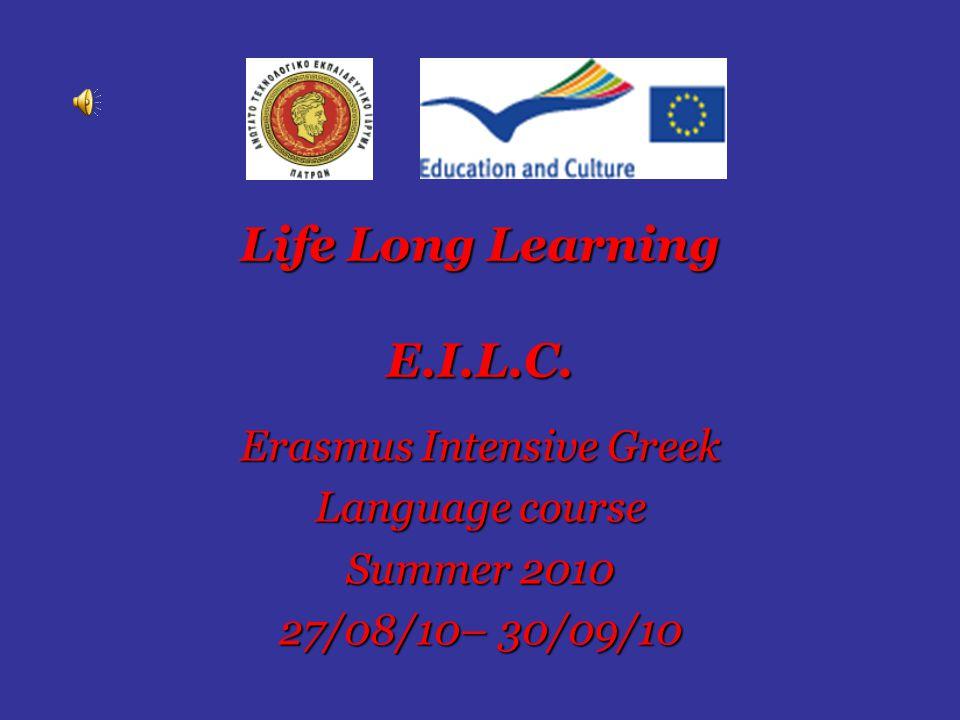 Οι επόμενες εβδομάδες αφιερώθηκαν στη διδασκαλία της Ελληνικής γλώσσας.