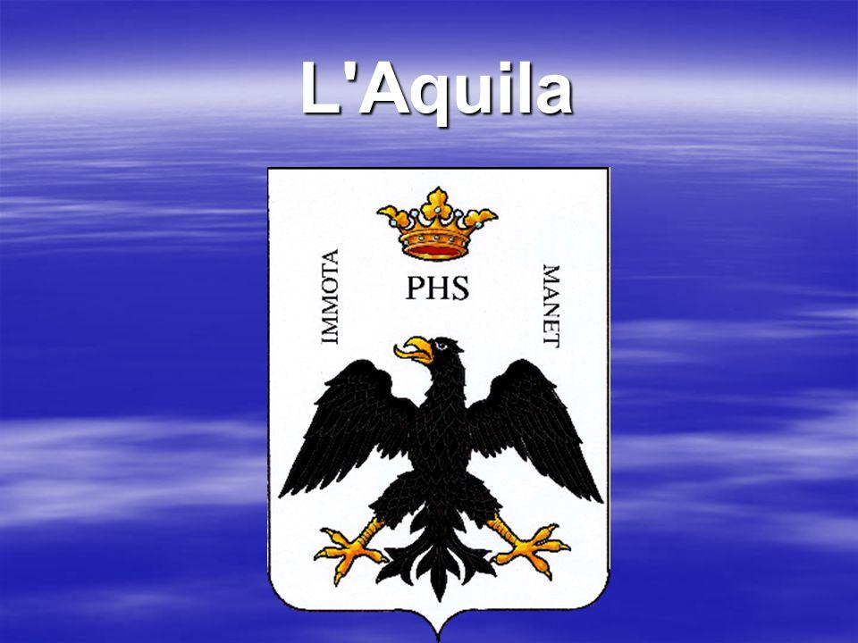 Η L Aquila (Αετός) είναι μια πόλη στην κεντρική Ιταλία, 100χλ από την Ρώμη.